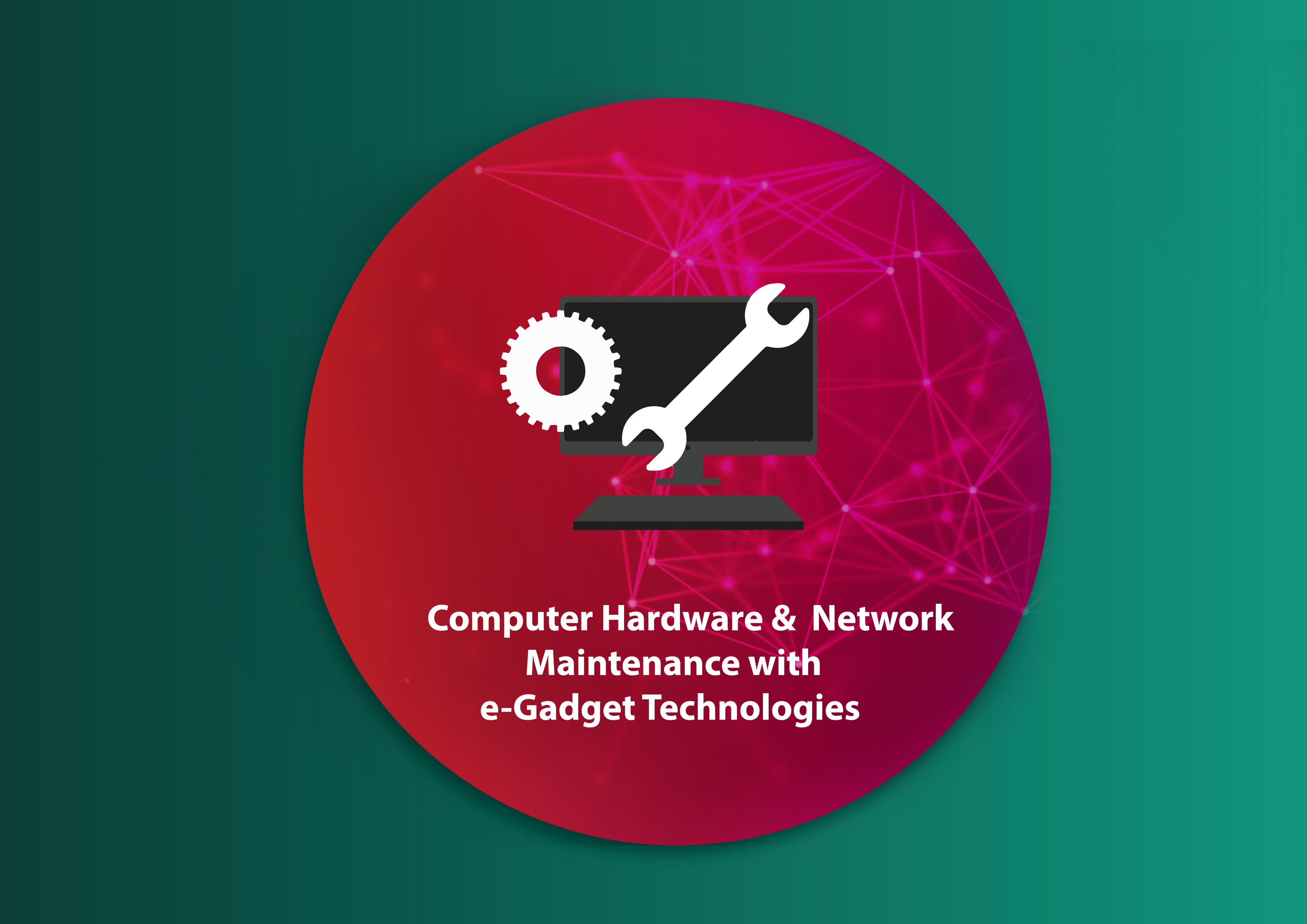 Diploma in Computer Hardware and Network Maintenance with e-Gadget Technologies